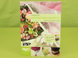 TISK KNIHA KVĚTINY PRO NEVĚSTU - velkoobchod, dovoz květin, řezané květiny Brno